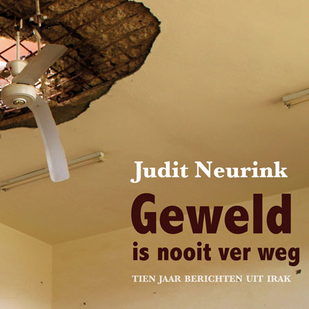 Judit Neurink over Irak